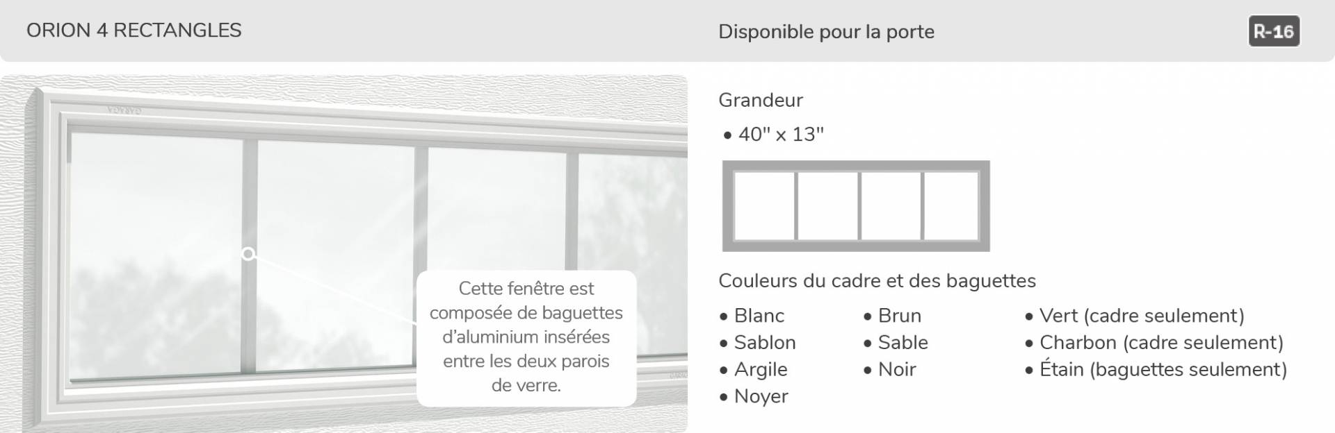 Orion 4 rectangle, 21' x 13', disponible pour la porte R-16